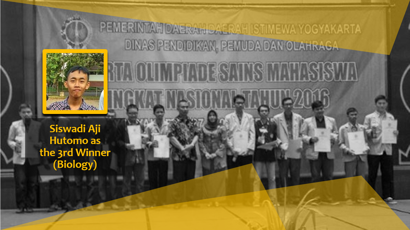 Congratulations! Siswadi Aji Hutomo as the 3rd winner of OSN Mahasiswa 2016