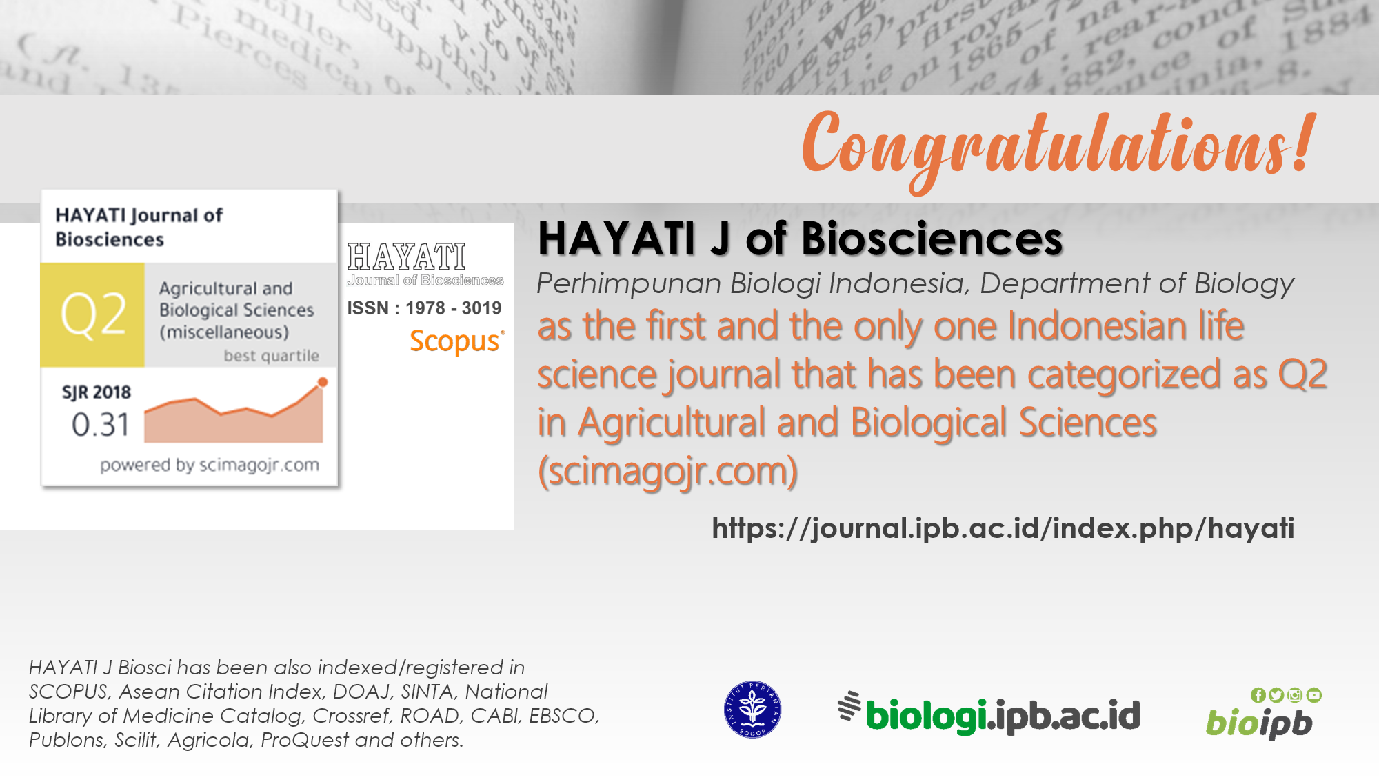 New HAYATI J of Biosciences' Achievement